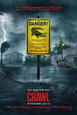 Crawl was directed by Alexandre Aja and written by Michael and Shawn Rasmussen.